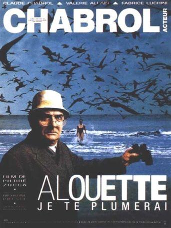 Alouette, je te plumerai Poster
