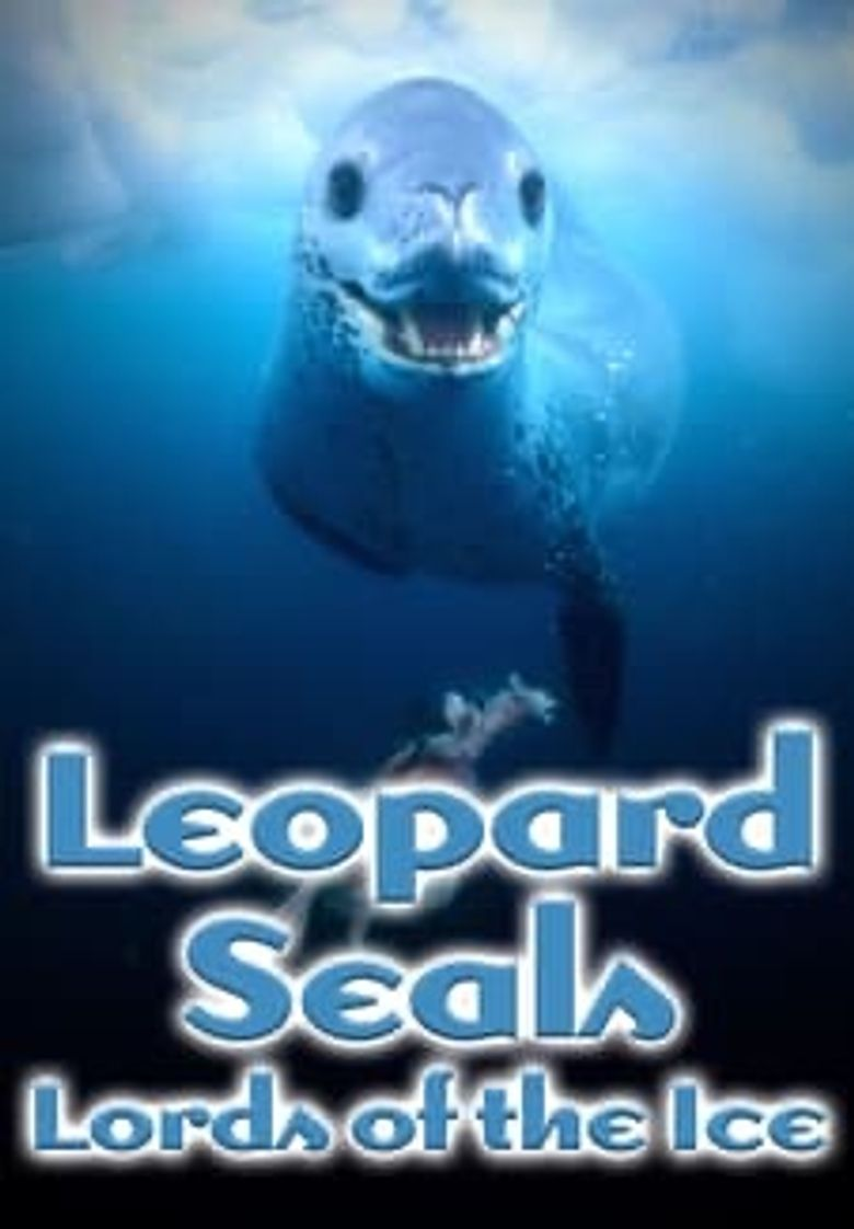 Leopard Seals: Lords of the Ice Poster
