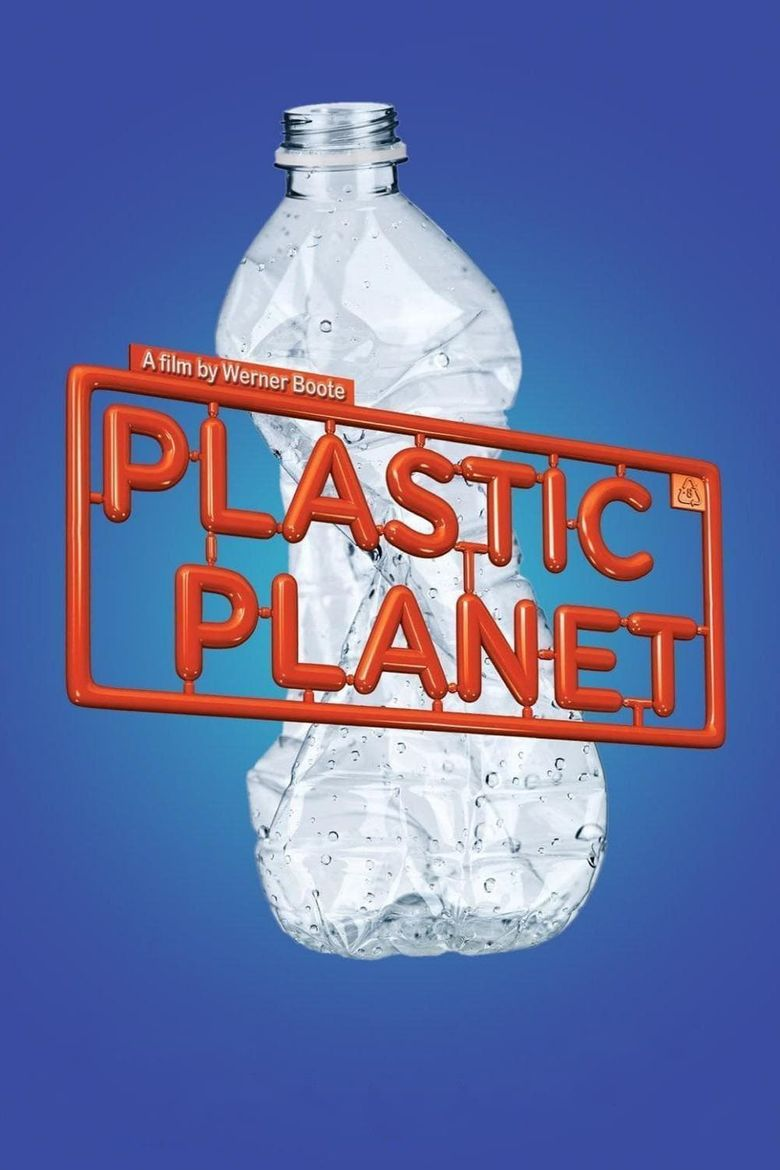Watch Plastic Planet