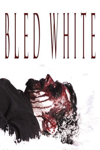 Watch Bled White