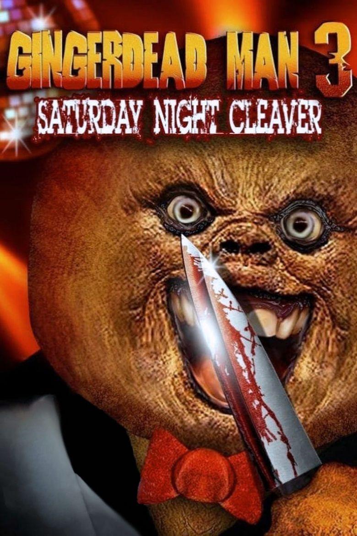 Gingerdead Man 3: Saturday Night Cleaver Poster