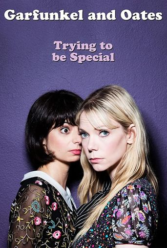 Garfunkel and Oates: Trying to be Special Poster