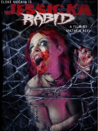Jessicka Rabid Poster