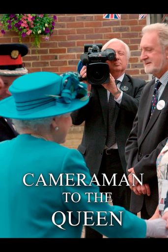 Cameraman to the Queen Poster