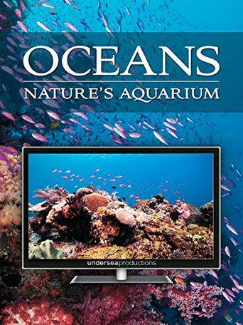 Oceans: Nature's Aquarium Poster