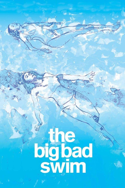 The Big Bad Swim Poster