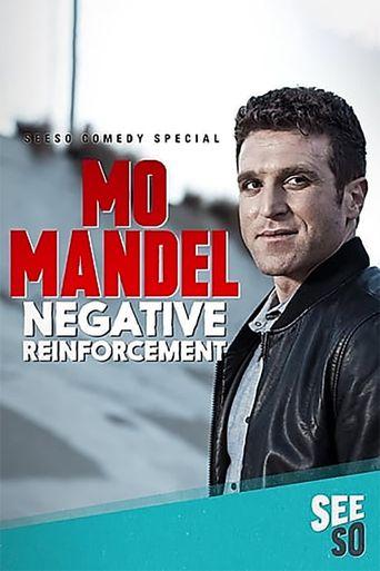 Mo Mandel: Negative Reinforcement Poster