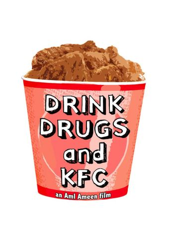 Drink, Drugs and KFC Poster