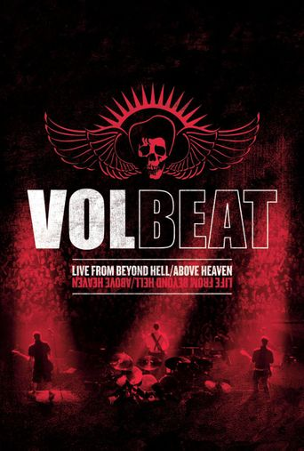 Volbeat: Live From Beyond Hell/Above Heaven Poster