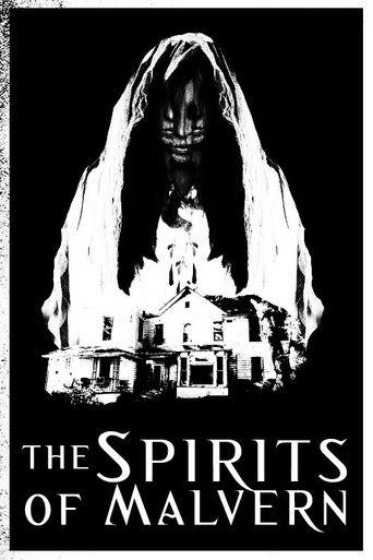 The Spirits of Malvern Poster