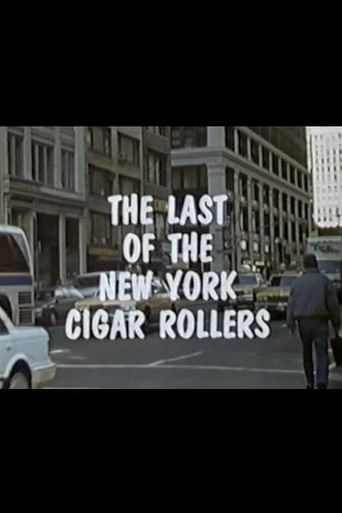 The Last of the New York Cigar Rollers Poster