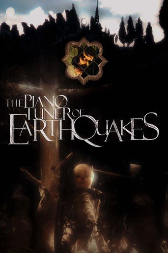 The Piano Tuner of Earthquakes Poster