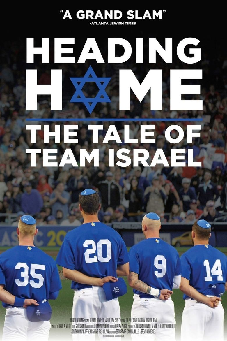 Heading Home: The Tale of Team Israel Poster