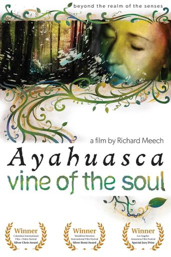Vine of the Soul: Encounters with Ayahuasca Poster