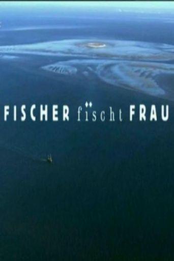 Fischer fischt Frau Poster