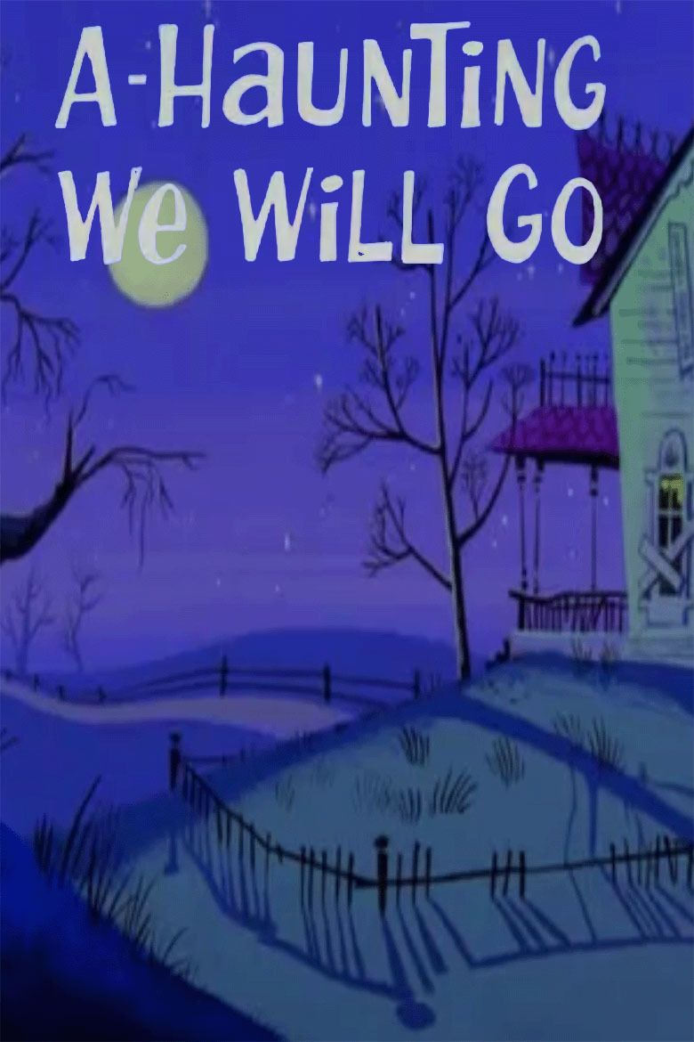 Watch A-Haunting We Will Go