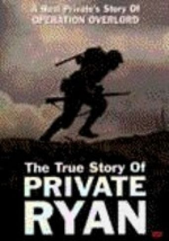 The True Story of Private Ryan Poster