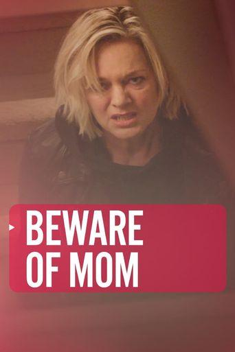Beware of Mom Poster