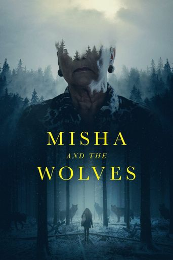 Misha and the Wolves Poster
