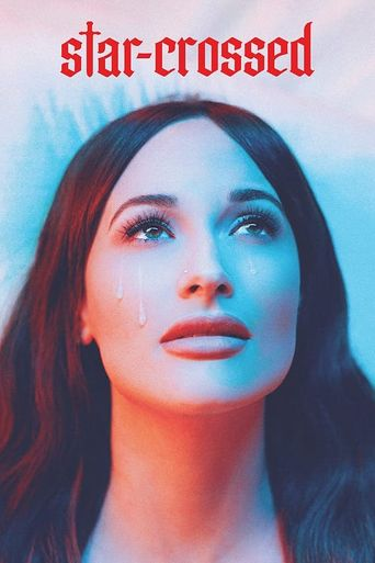 star-crossed: the film Poster