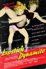 Watch Lipstick & Dynamite, Piss & Vinegar: The First Ladies of Wrestling