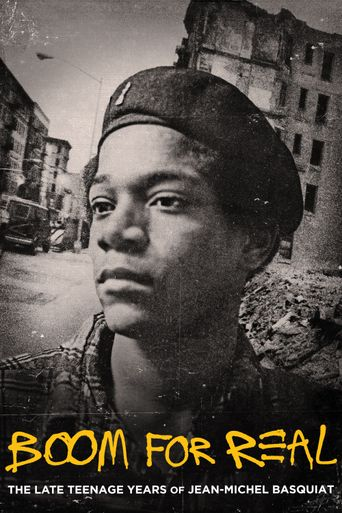 Boom for Real: The Late Teenage Years of Jean-Michel Basquiat Poster