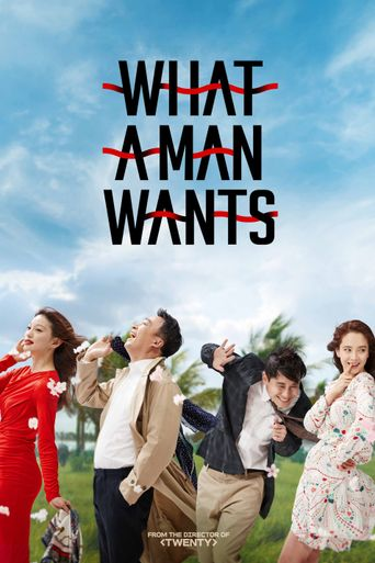 What a Man Wants Poster