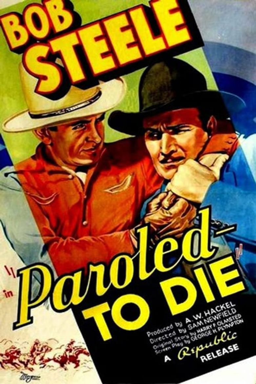 Paroled - To Die Poster