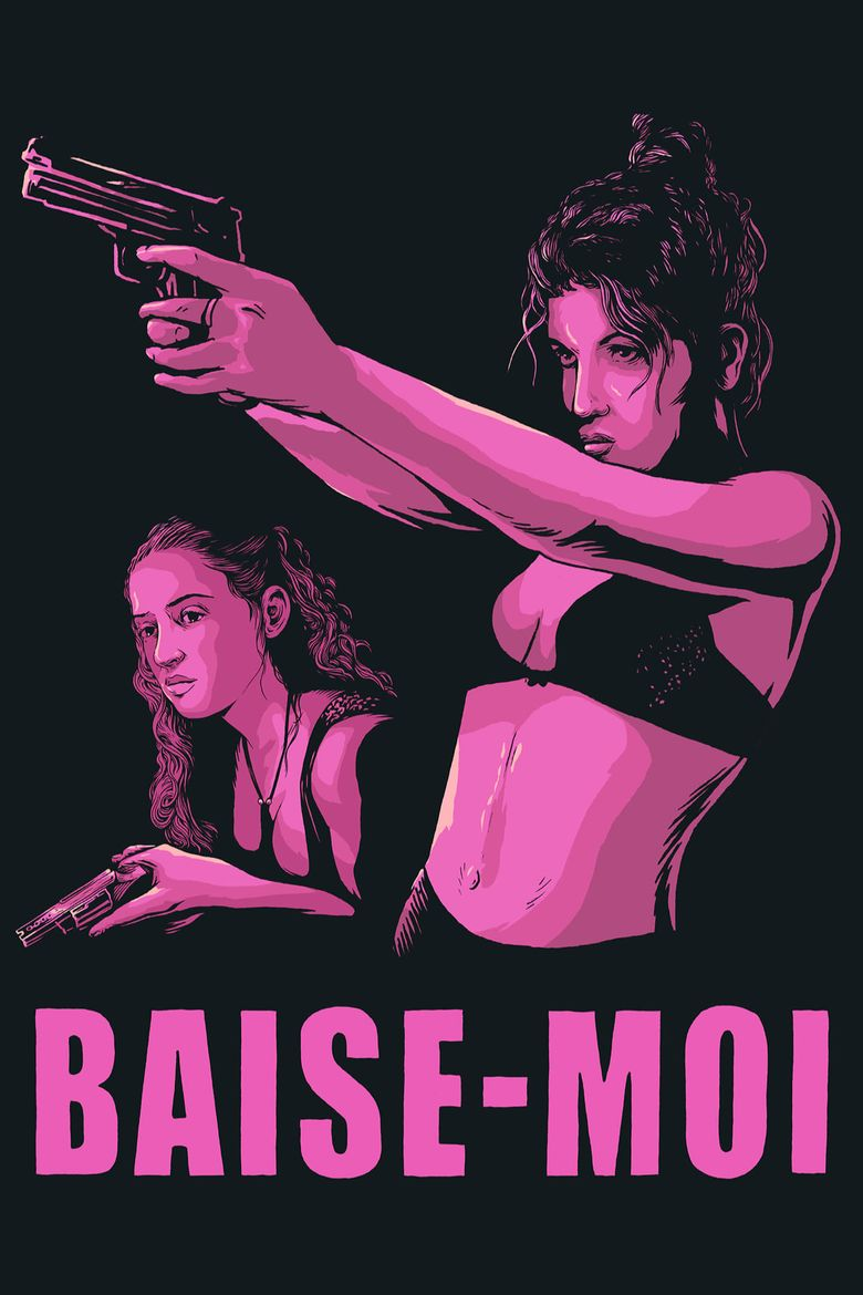 Free Movie Baise Moi baise-moi (2000) - where to watch it streaming online | reelgood