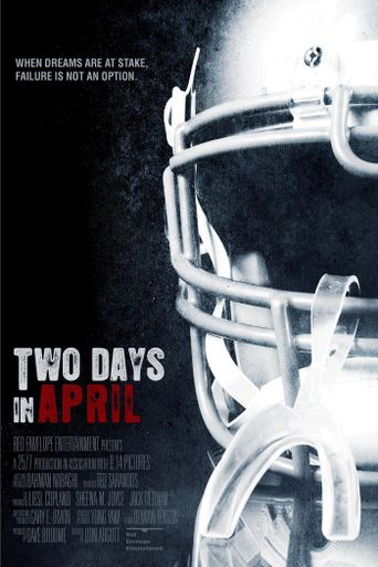 Watch Two Days In April