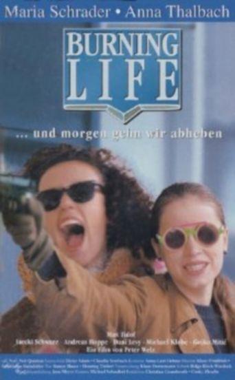 Burning Life Poster