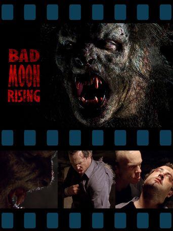 Bad Moon Rising Poster