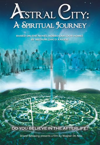 Astral City: A Spiritual Journey Poster