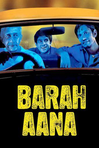 Watch Barah Aana