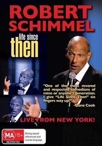 Robert Schimmel: Life Since Then Poster