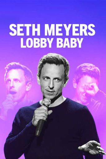 Seth Meyers: Lobby Baby Poster