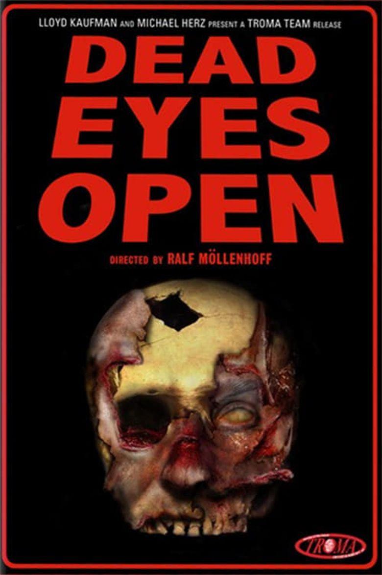 Dead Eyes Open Poster