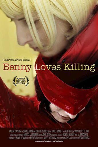 Benny Loves Killing Poster