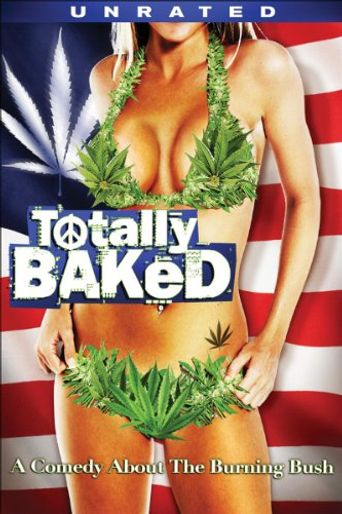 Totally Baked Poster