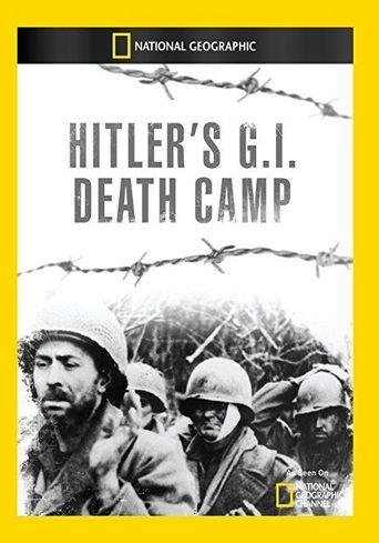 Hitler's G.I. Death Camp Poster