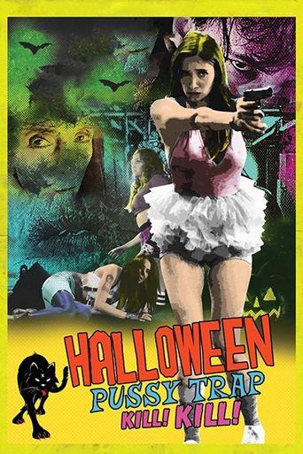Halloween Pussy Trap Kill! Kill! Poster