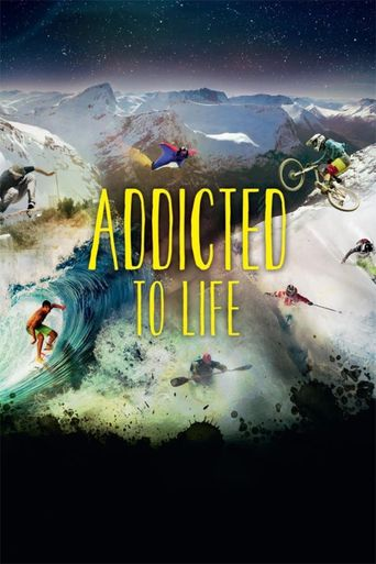 Nuit de la Glisse: Addicted to Life Poster