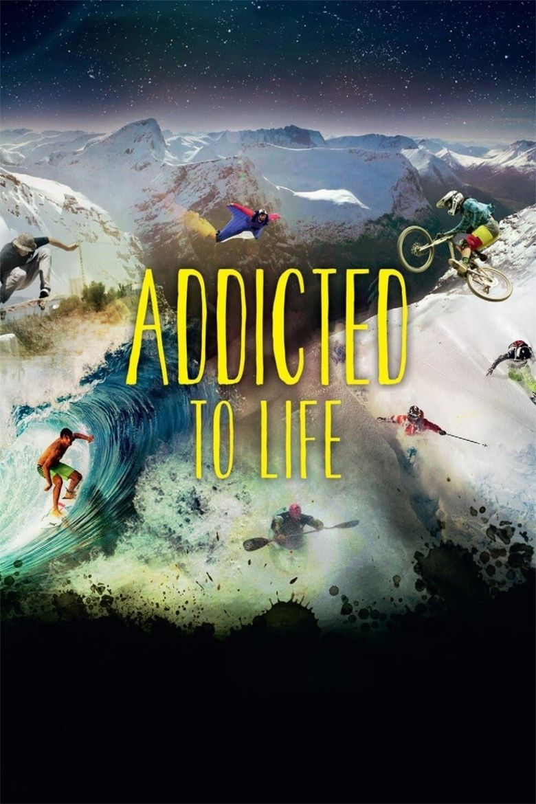 Addicted to Life Poster