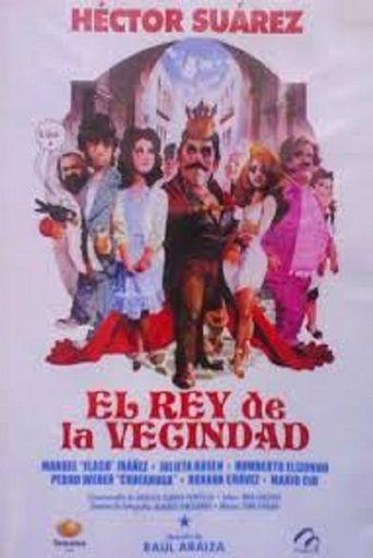 El rey de la vecindad Poster