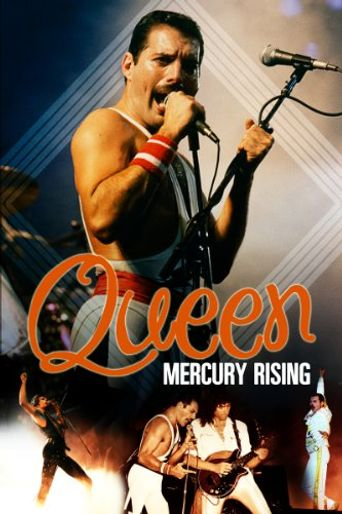 Story Of Queen: Mercury Rising Poster