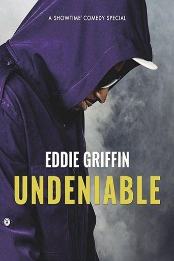 Eddie Griffin: Undeniable Poster