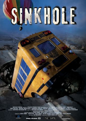 Sinkhole Poster