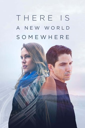 There Is a New World Somewhere Poster