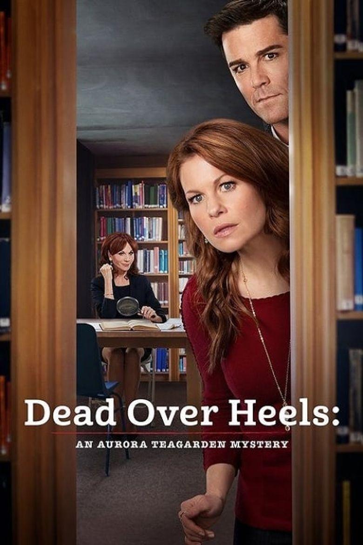 Dead Over Heels: An Aurora Teagarden Mystery Poster
