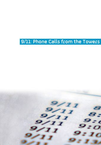 9-11 Phone Calls from the Towers Poster
